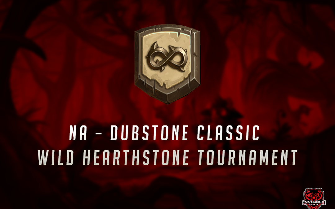 NA – Dubstone Classic Wild Hearthstone tournament